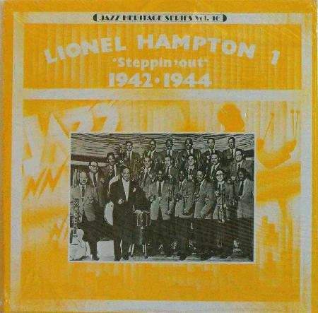 Hampton, Lionel - Lionel Hampton 1 Steppin' Out 1942 -1944