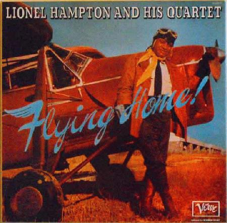 Hampton Lionel Flying Home Records Lps Vinyl And Cds