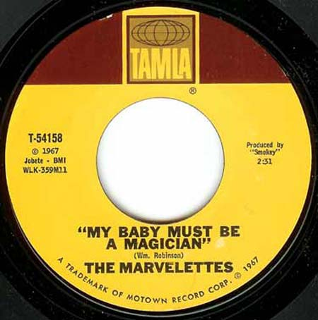 Marvelettes - My Baby Must Be A Magician / I Need Someone