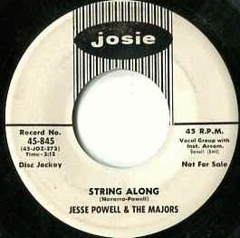 Powell, Jesse & The Majors - String Along / Oh Baby