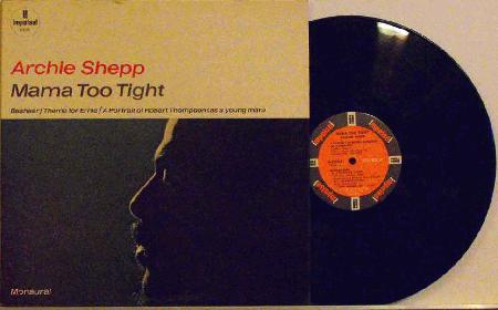 Archie Shepp Mama Too Tight Records Lps Vinyl And Cds