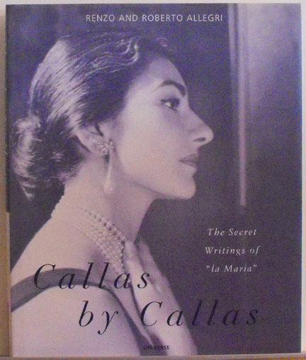Callas By Callas Secret Writings Of La Maria
