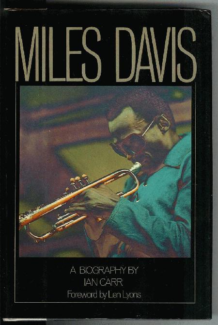Miles Davis, Carr, Ian
