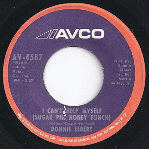 Elbert, Donnie - Love Is Here And Now You're Gone / I Can't Help Myself