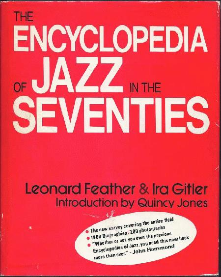 Feather, Leonard & Ira Gitler - Encyclopedia Of Jazz In The Seventies
