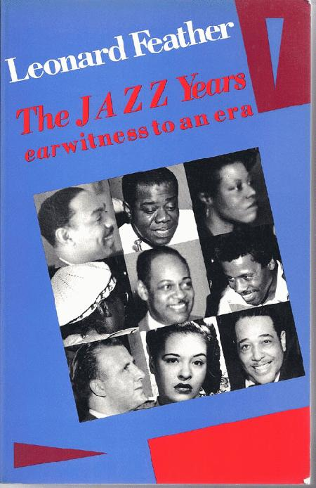 Jazz Years Earwitness To An Era