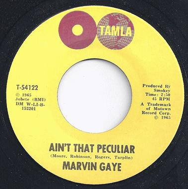 Gaye, Marvin - Ain't That Peculiar / She's Got To Be Real