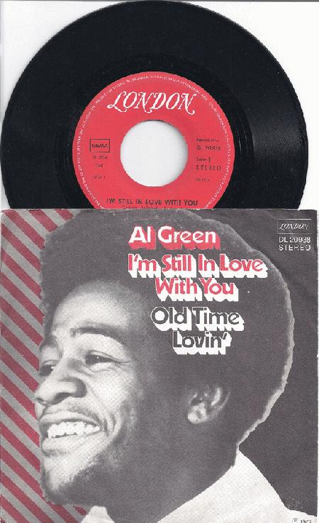 Green, Al - I'm Still In Love With You / Old Time Lovin