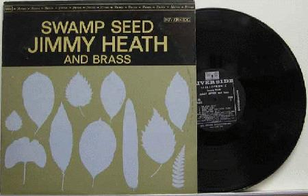Heath, Jimmy - Swamp Seed