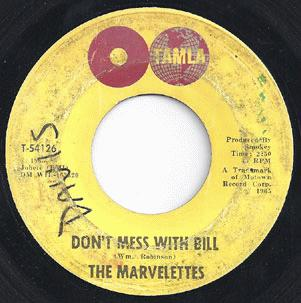Don't Mess With Bill / Anything You Wanna Do - Marvelettes
