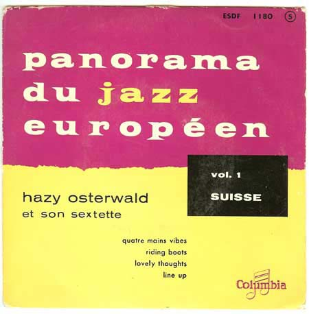 Panorama Du Jazz Europeen Vol.1 Suisse