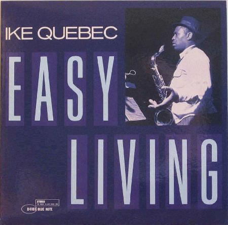 ike quebec - easy living (album art)