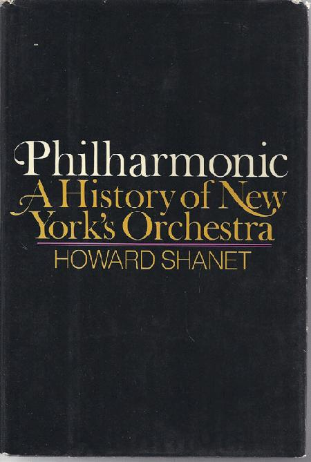 Philharmonic A History Of New York's Orchestra
