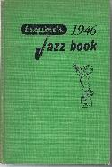 Various Authors Esquire's 1946 Jazz Book BOOKS