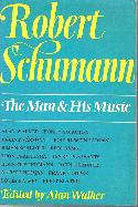Walker,Alan Robert Schumann The Man And His Music BOOKS