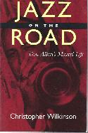 Wilkinson,Christopher Jazz On The Road Don Albert's Musical Life BOOKS